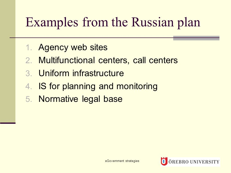 Examples from the Russian plan 1. Agency web sites 2.