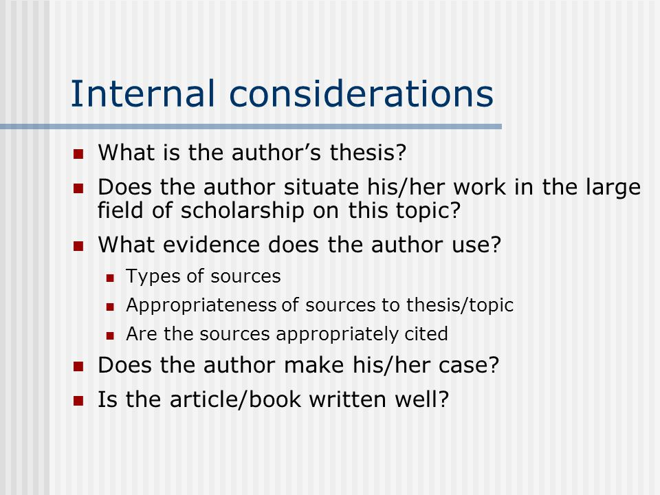 Internal considerations What is the author's thesis.