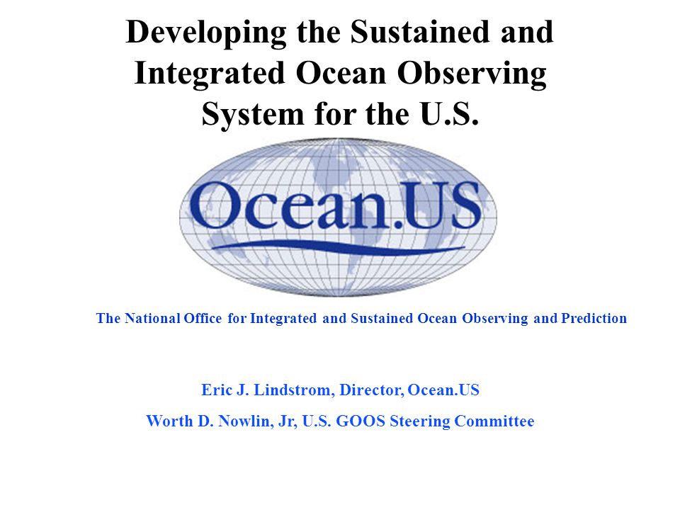The National Office for Integrated and Sustained Ocean Observing and Prediction Eric J.