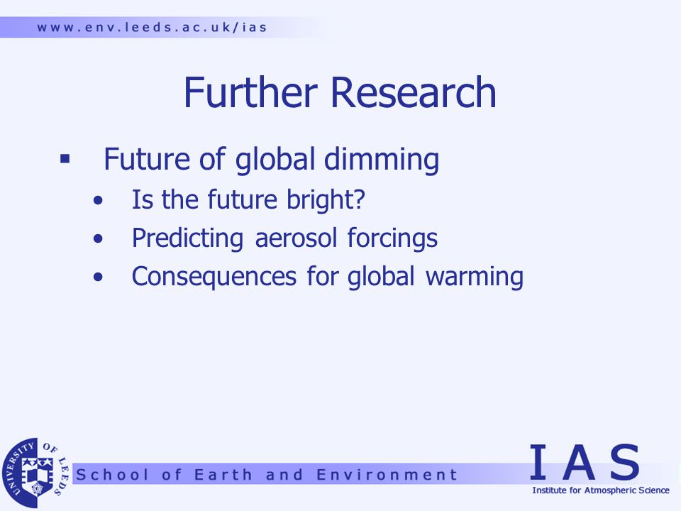 Further Research  Future of global dimming Is the future bright.