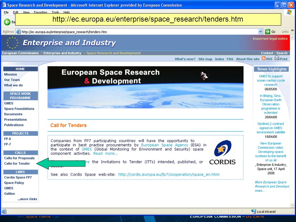 FP7 Space Theme /32 EUROPEAN COMMISSION – DG ENTR
