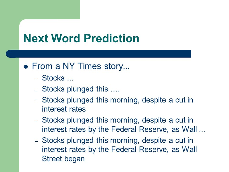 Next Word Prediction From a NY Times story... – Stocks...