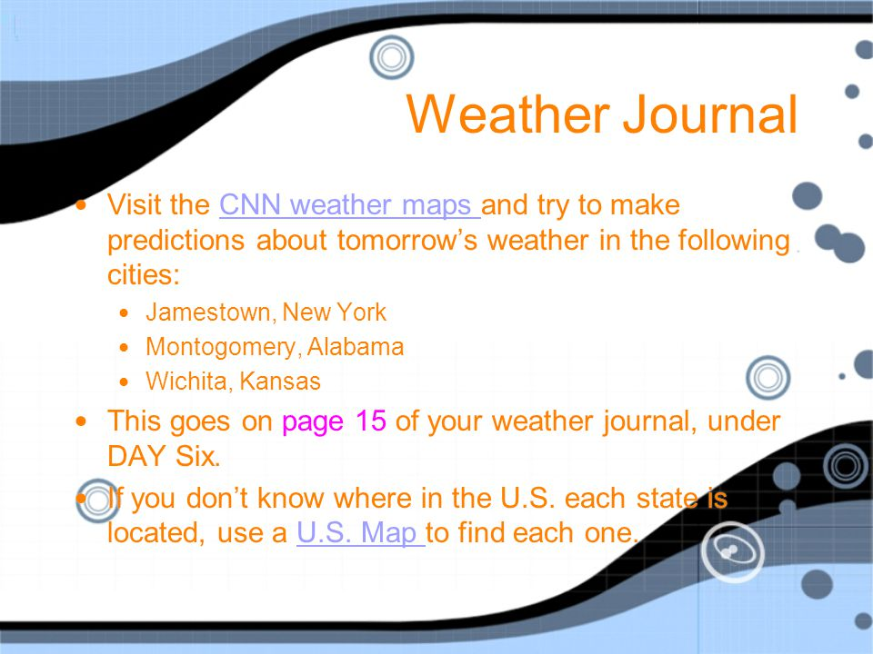 Weather Journal Visit The Cnn Weather Maps And Try To Make Predictions About Tomorrow S Weather In