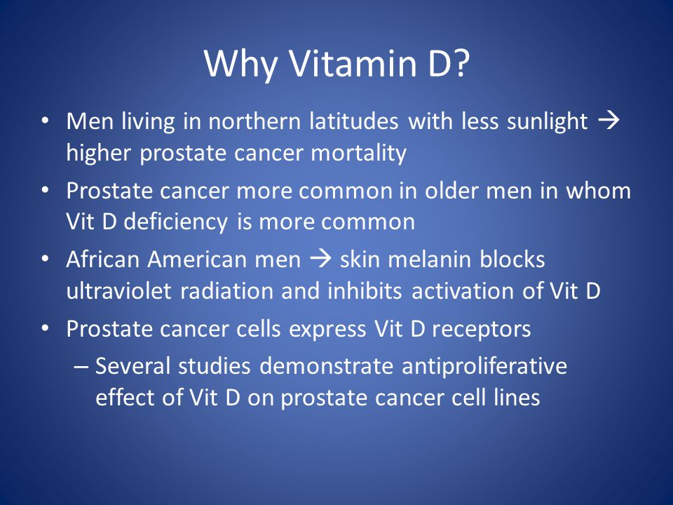 Why Vitamin D.