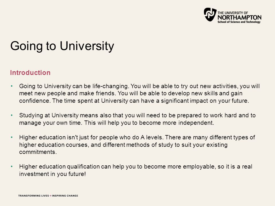Going to University can be life-changing.