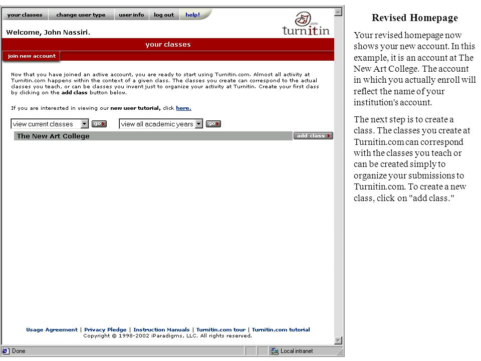 Revised Homepage Your revised homepage now shows your new account.
