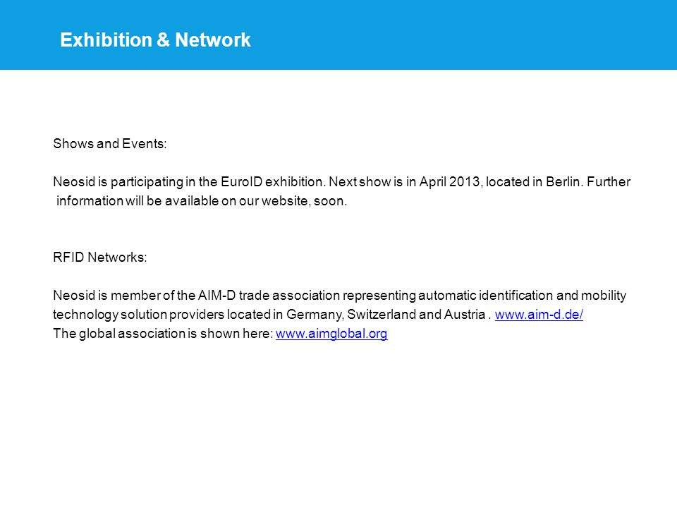 Exhibition & Network Shows and Events: Neosid is participating in the EuroID exhibition.
