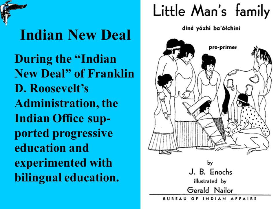 20 Indian New Deal During the Indian New Deal of Franklin D.