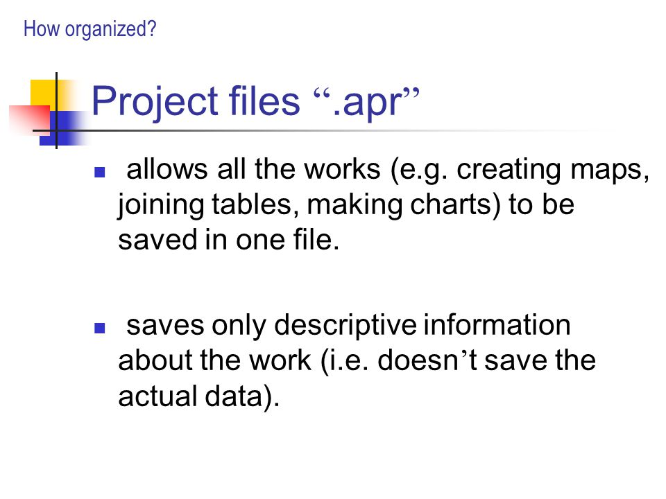 Project files .apr allows all the works (e.g.