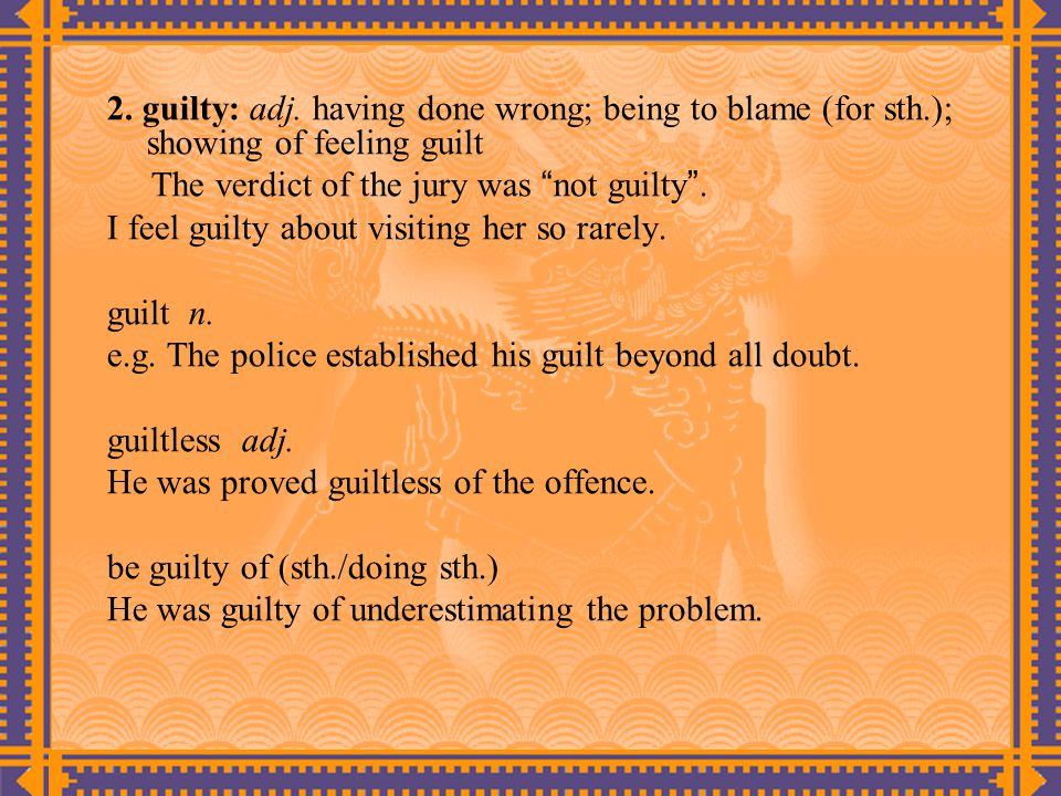 2. guilty: adj.