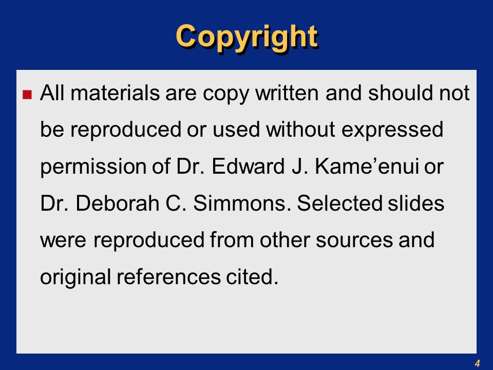 4 Copyright n All materials are copy written and should not be reproduced or used without expressed permission of Dr.