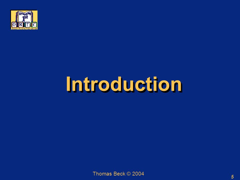 5 Introduction Thomas Beck © 2004