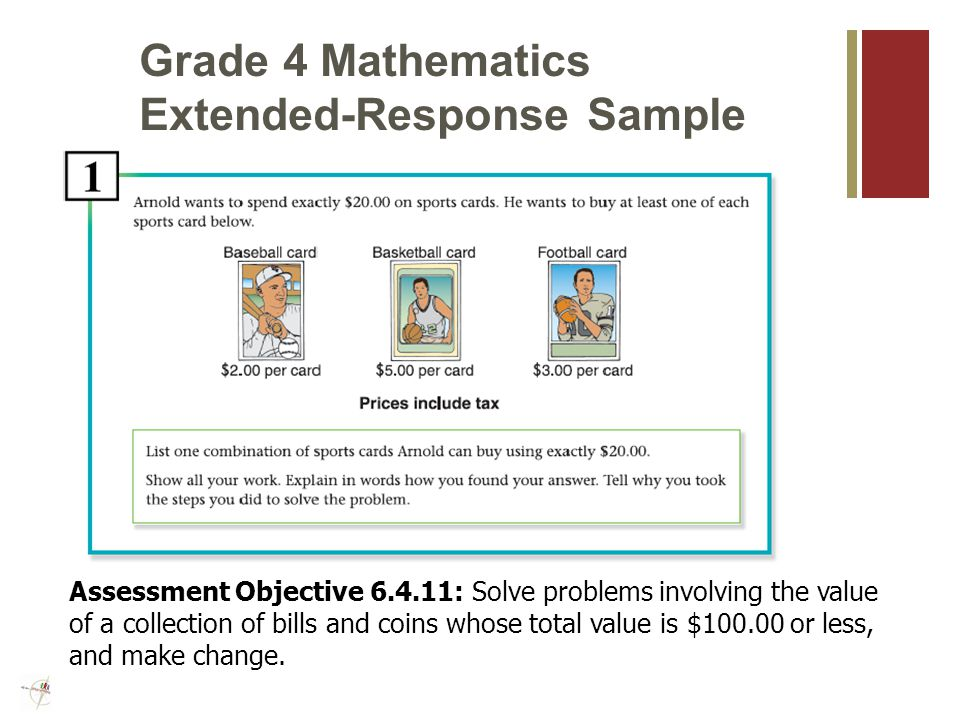 Grade 3 Mathematics Extended- Response Sample Assessment Objective : Complete missing parts of a pictograph, bar graph, tally chart, or table for a given set of data.