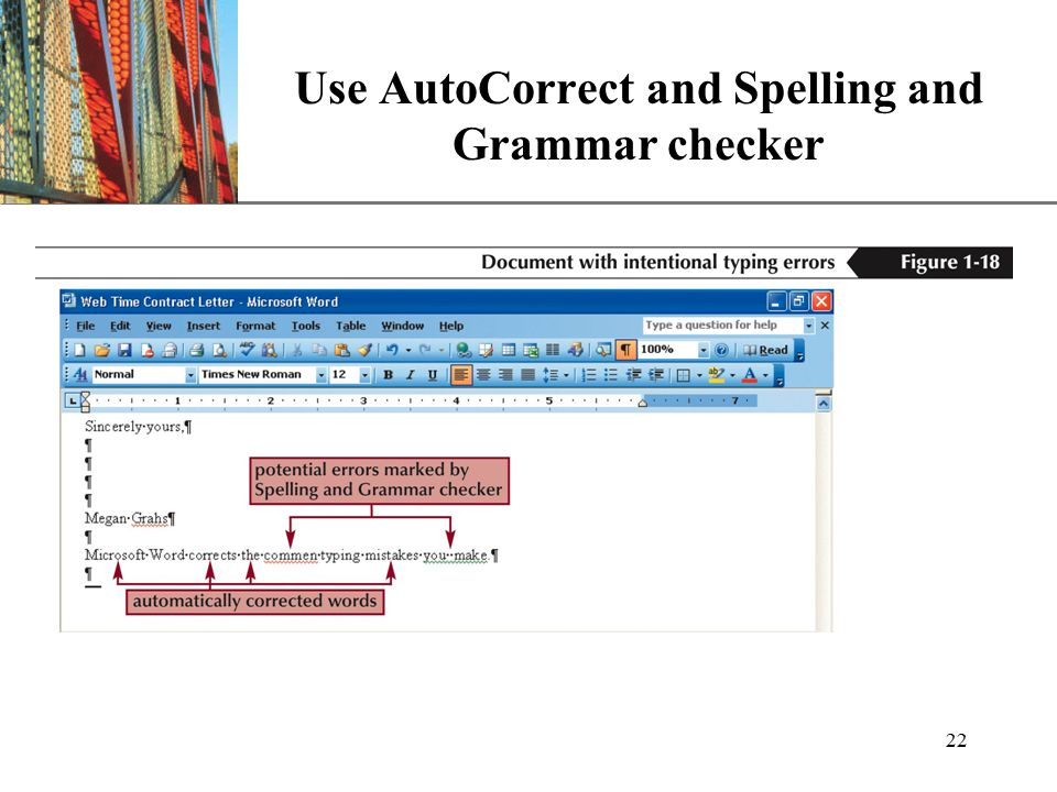 XP 22 Use AutoCorrect and Spelling and Grammar checker
