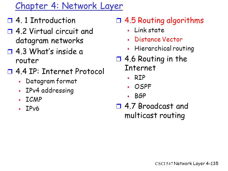 CSCI 547 Network Layer4-135 Chapter 4: Network Layer r 4.