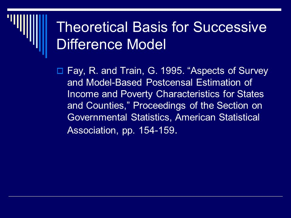 Theoretical Basis for Successive Difference Model  Fay, R.