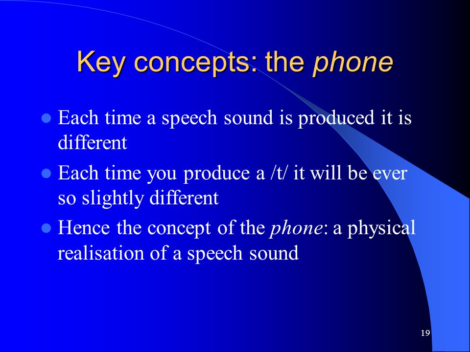 18 What is the difference between phonetics and phonology.