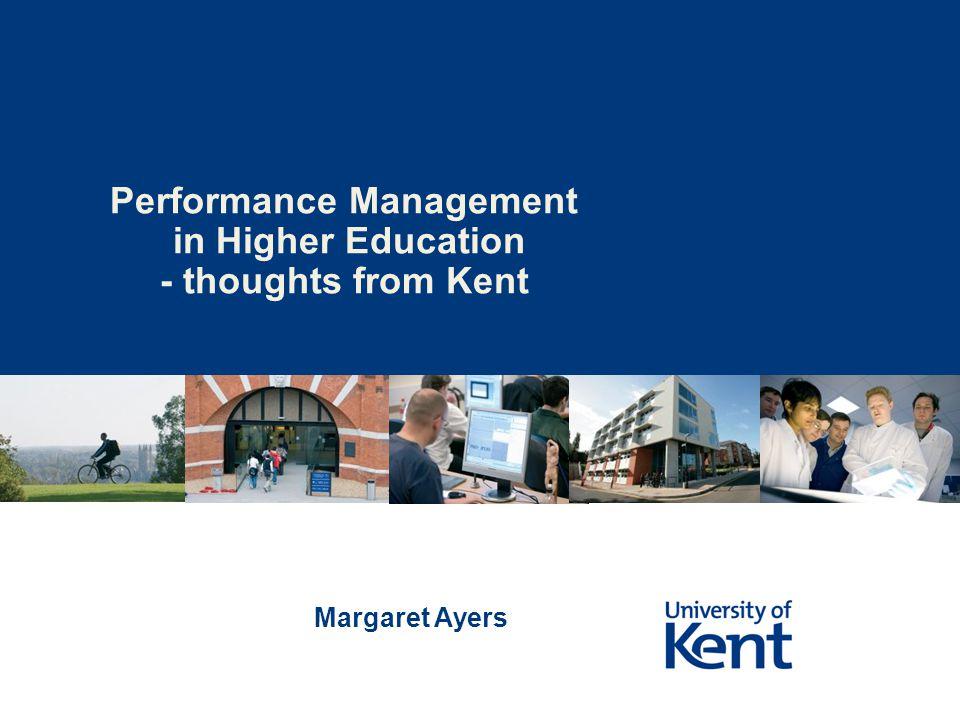 Performance Management in Higher Education - thoughts from Kent Margaret Ayers