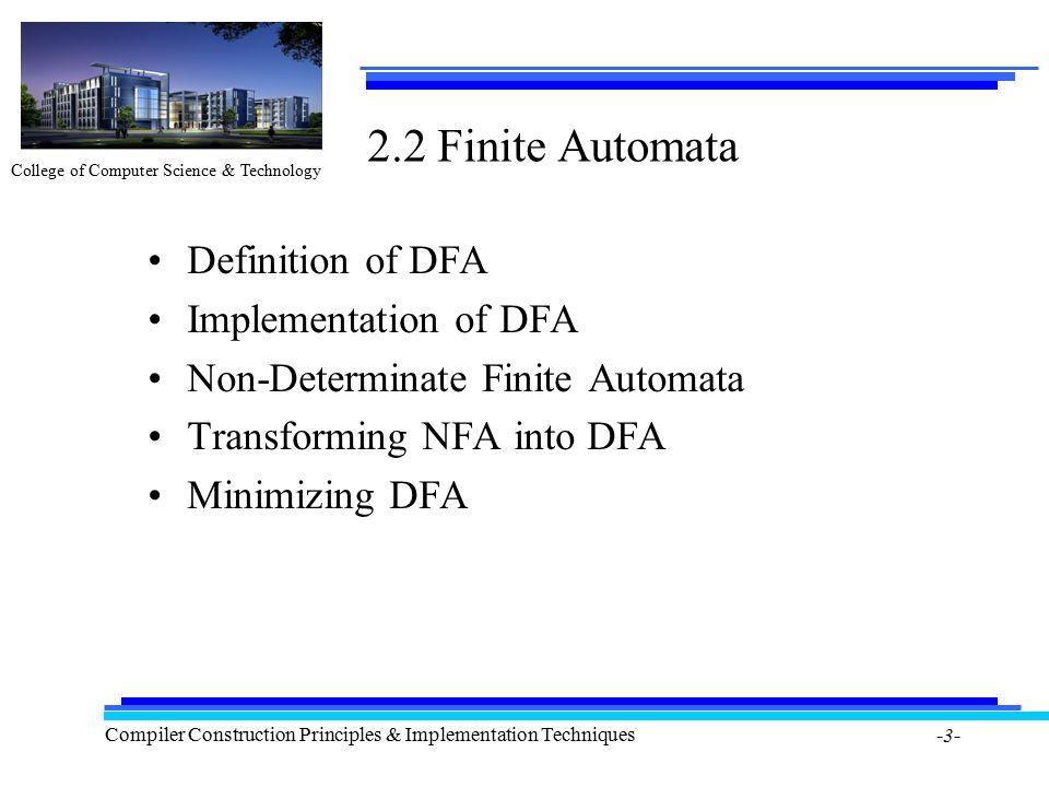 ... Techniques  3  2.2 Finite Automata Definition Of DFA Implementation Of  DFA Non Determinate Finite Automata Transforming NFA Into DFA Minimizing DFA