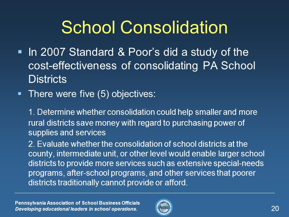 Pennsylvania Association of School Business Officials Developing educational leaders in school operations.