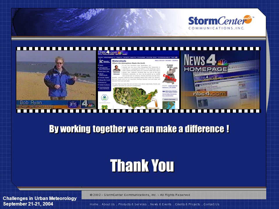 Challenges in Urban Meteorology September 21-21, 2004 By working together we can make a difference .