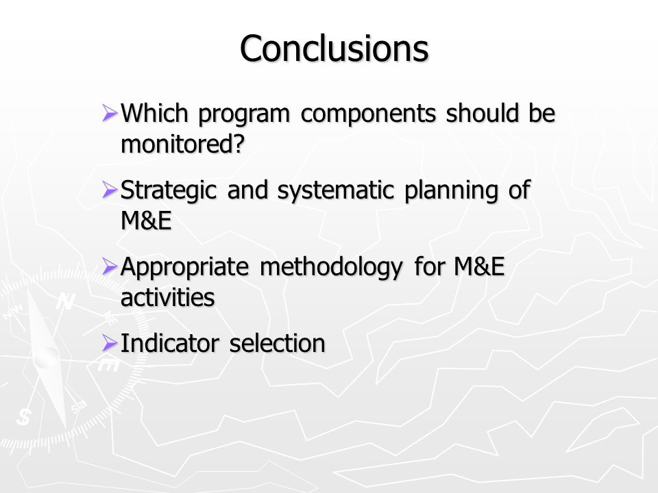 Conclusions  Which program components should be monitored.