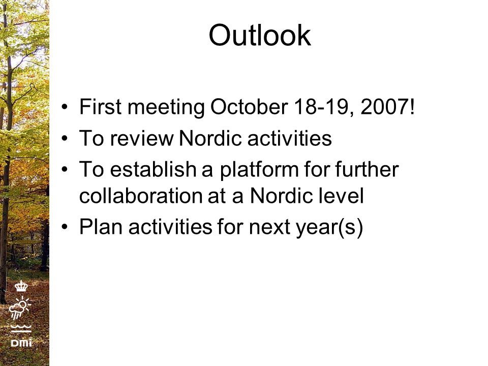 Outlook First meeting October 18-19, 2007.