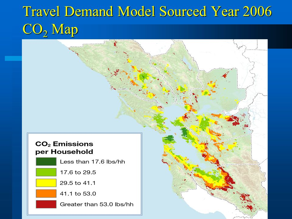 9 Travel Demand Model Sourced Year 2006 CO 2 Map