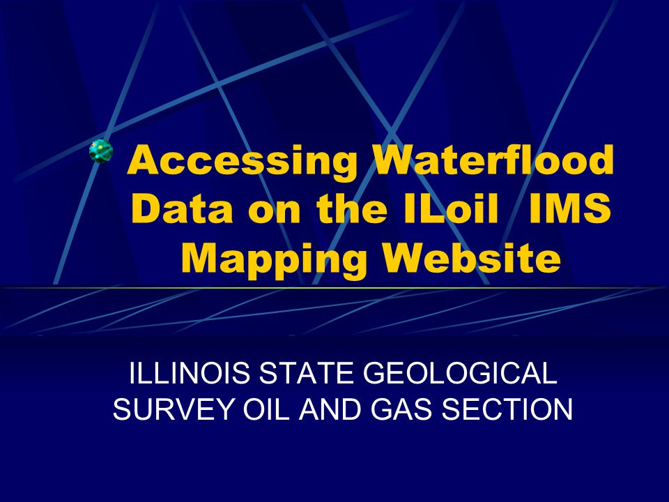 Accessing Waterflood Data On The ILoil IMS Mapping Website - Illinois state geological survey