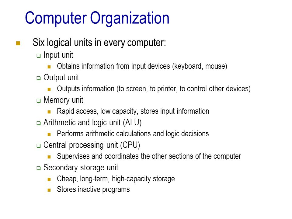 Hardware Trends Every year or two the following approximately double:  Amount of memory in which to execute programs  Amount of secondary storage (such as disk storage) Used to hold programs and data over the longer term  Processor speeds The speeds at which computers execute their programs