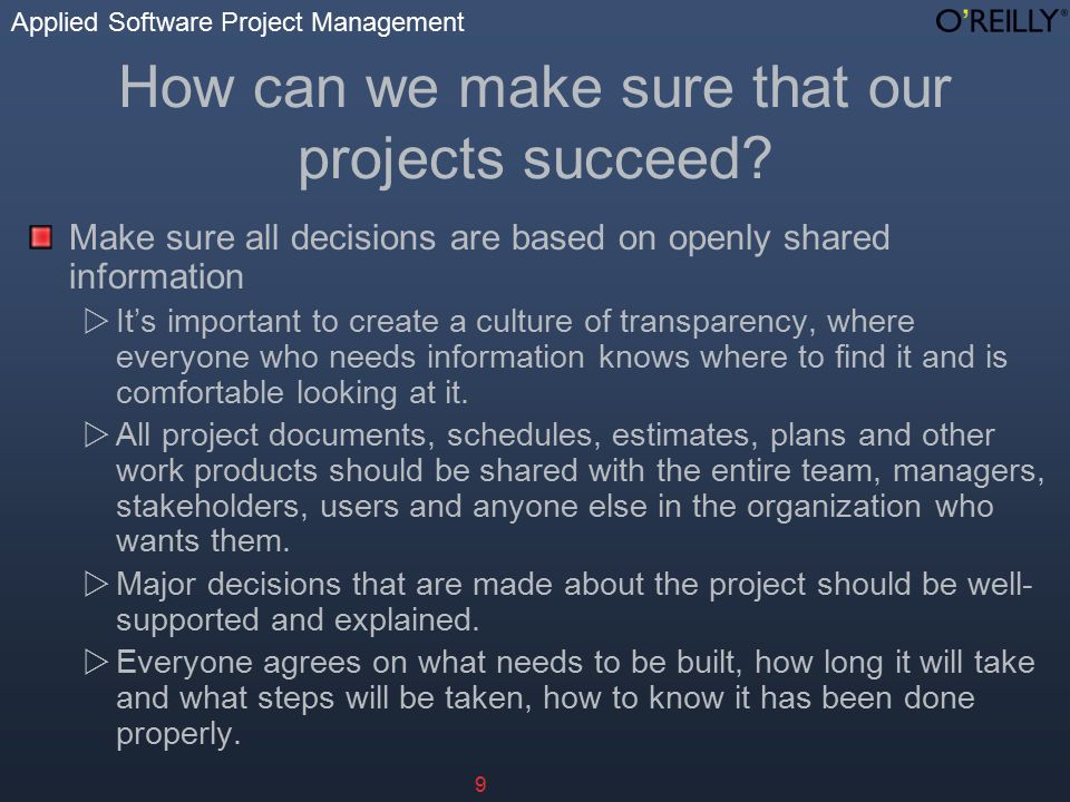 Applied Software Project Management 9 How can we make sure that our projects succeed.