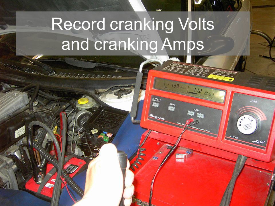 Record cranking Volts and cranking Amps
