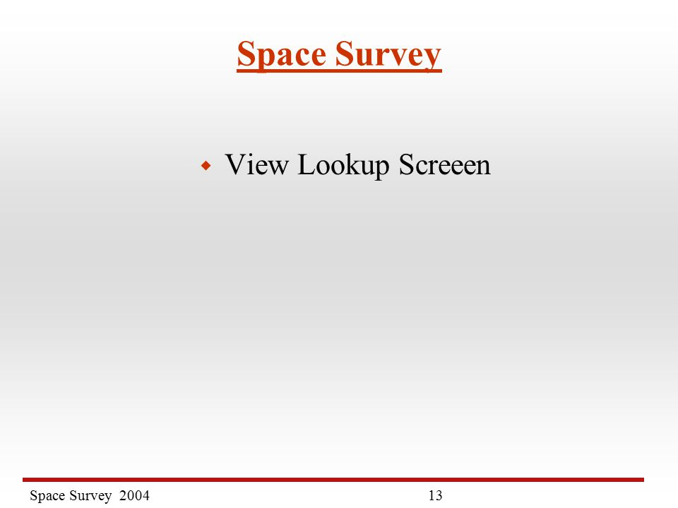 Space Survey Space Survey w View Lookup Screeen