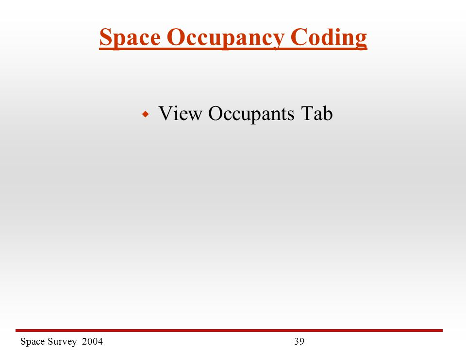 Space Survey Space Occupancy Coding w View Occupants Tab
