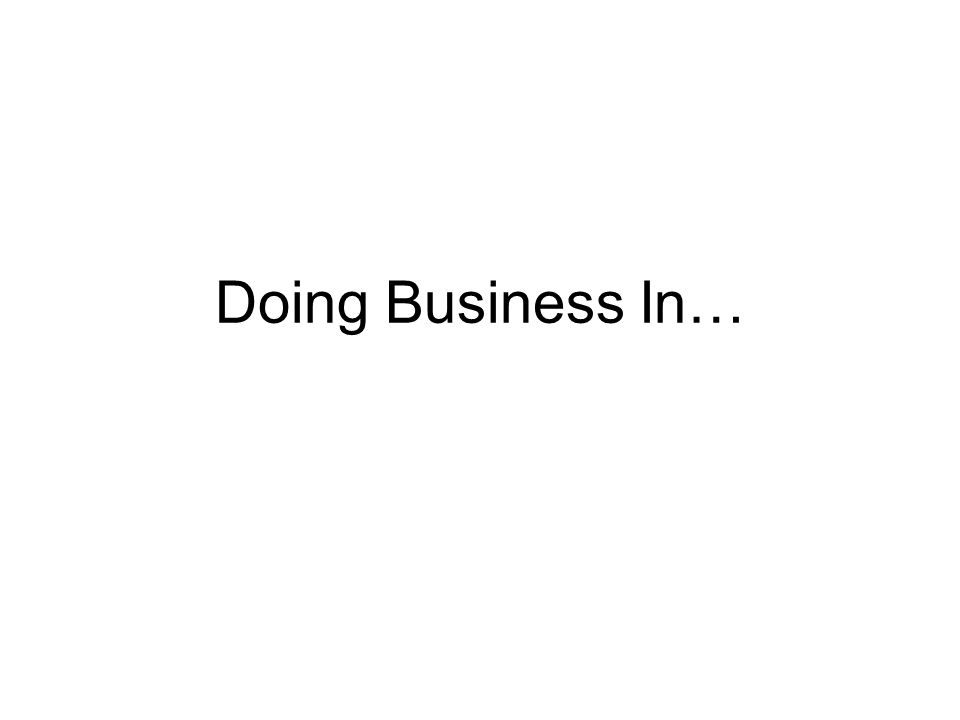 Doing Business In…
