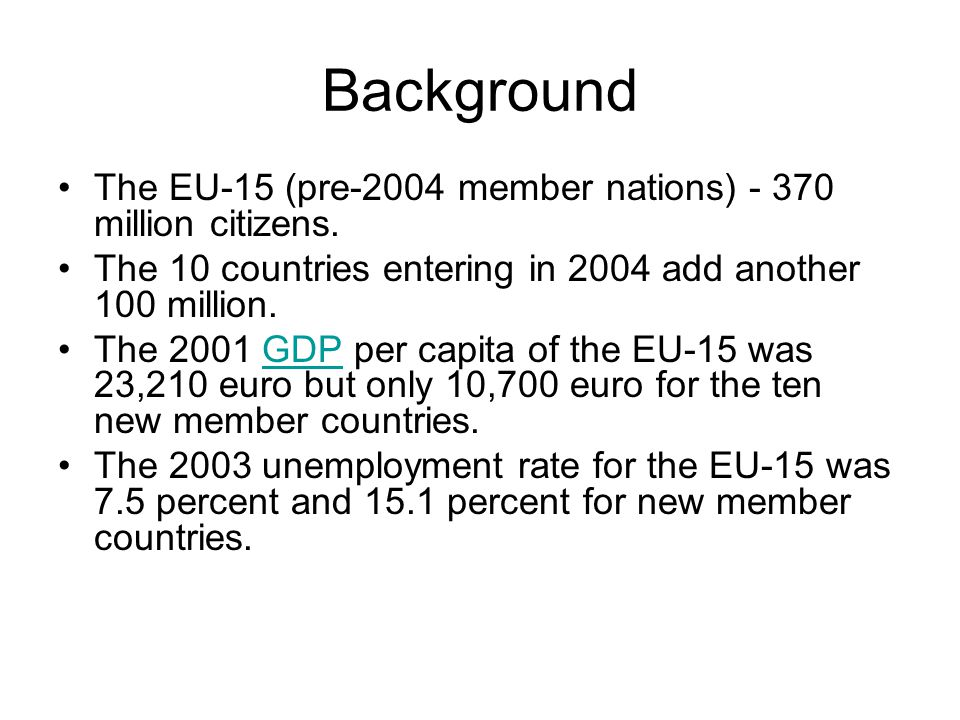 Background The EU-15 (pre-2004 member nations) million citizens.