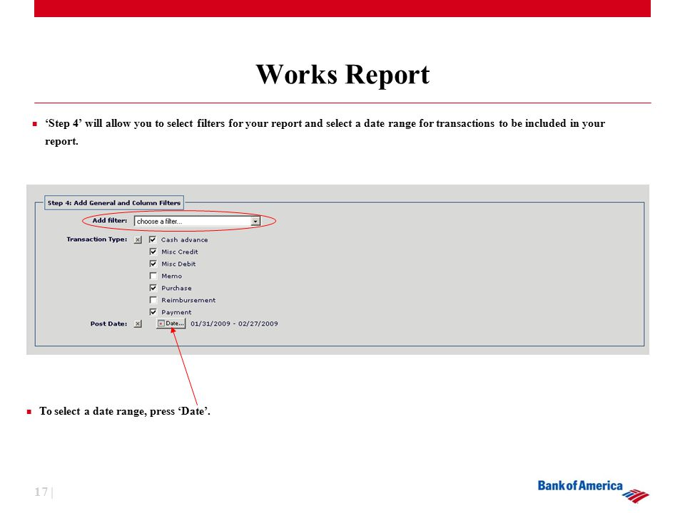 17 | Works Report To select a date range, press 'Date'.