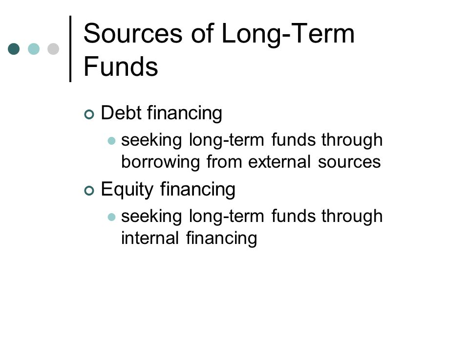 Sources of Short-Term Funds Allows firms to cover operational expenses and implement short-term plans Trade credit Secured and unsecured loans Commercial paper Factoring accounts receivable