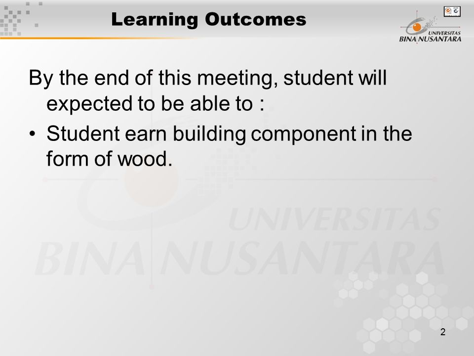 1 Presentation 15 WOOD UPON WHICH BUILDING. 2 Learning Outcomes By ...