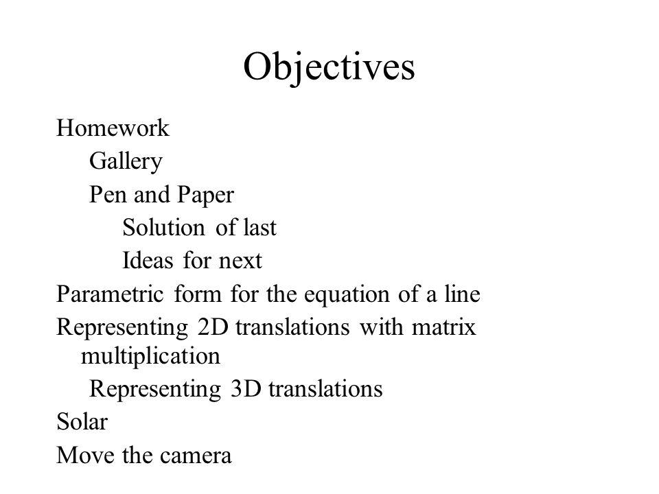 1 3D Transformations CS 234 Jeff Parker. 2 Objectives Homework ...