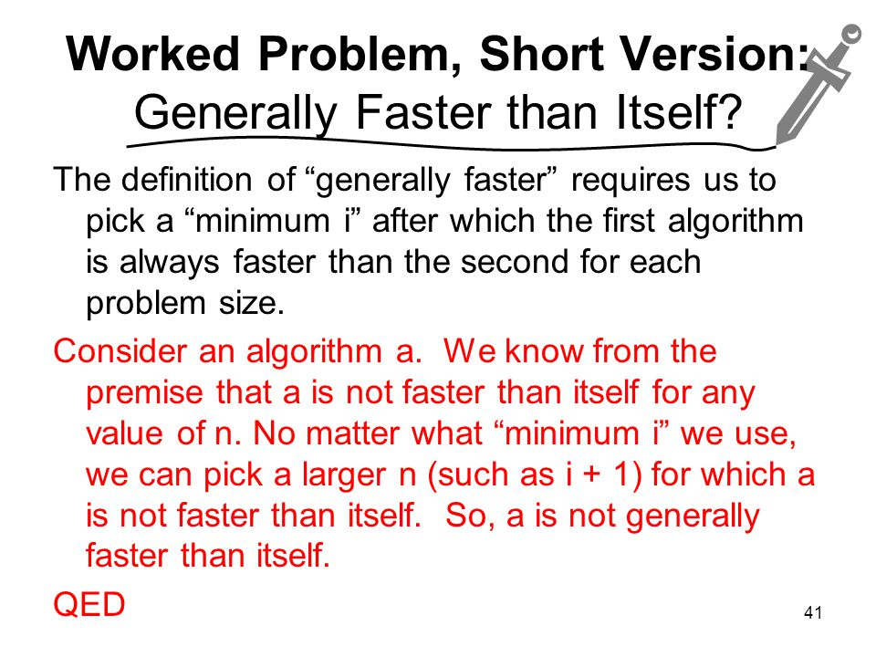 Worked Problem, Short Version: Generally Faster than Itself.