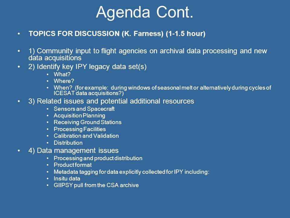 Agenda Cont. TOPICS FOR DISCUSSION (K.