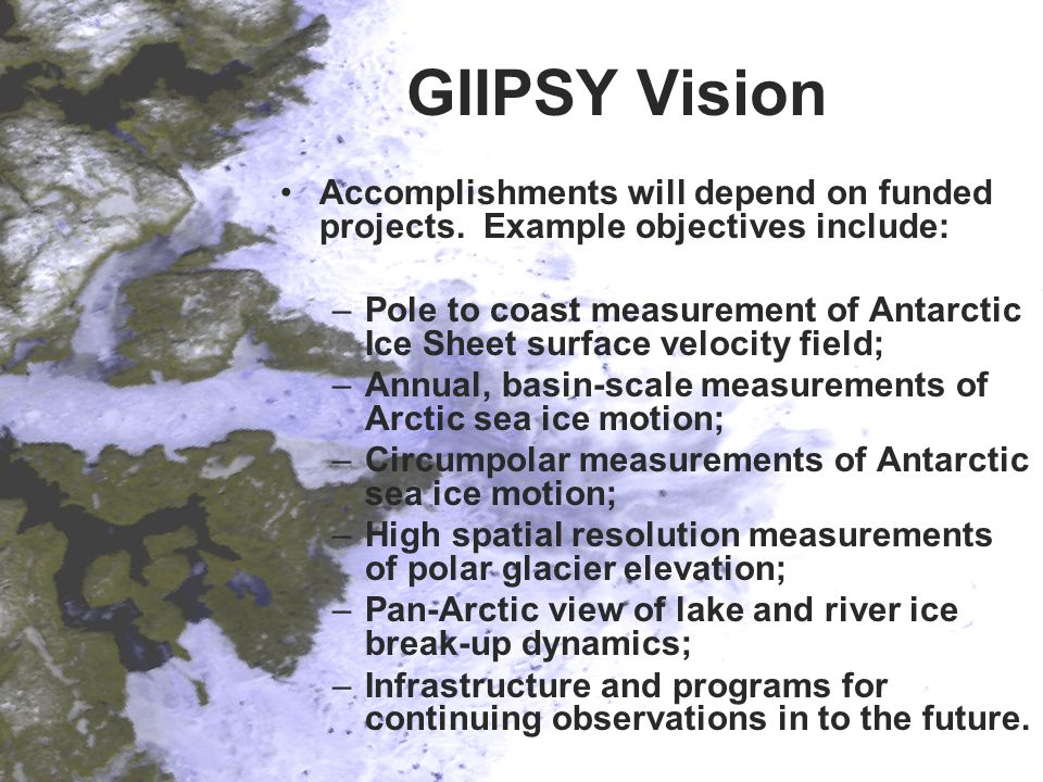 GIIPSY Vision Accomplishments will depend on funded projects.