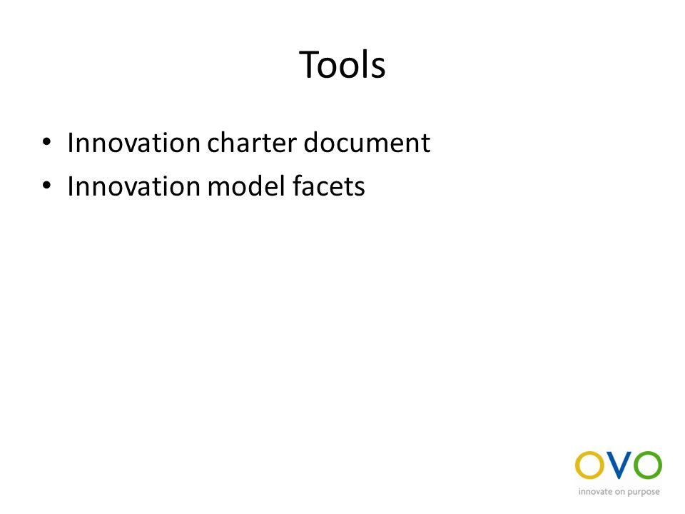 Tools Innovation charter document Innovation model facets