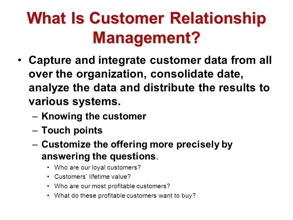 What Is Customer Relationship Management.