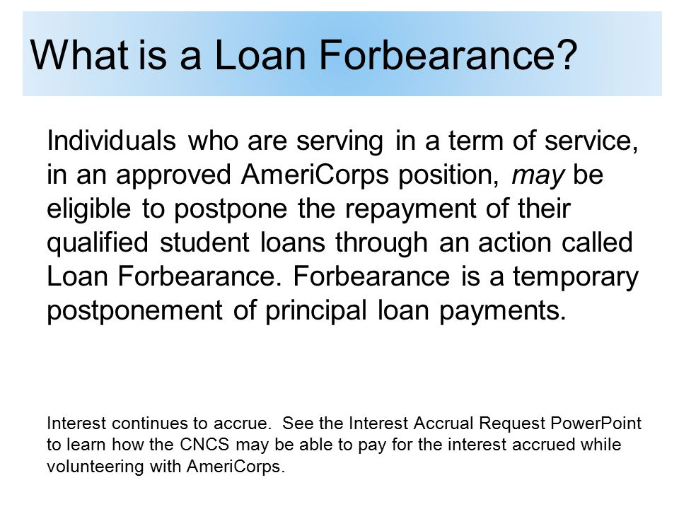 What is a Loan Forbearance.