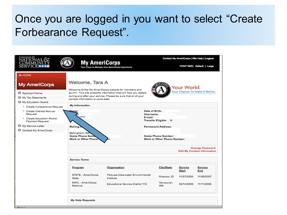 Once you are logged in you want to select Create Forbearance Request .
