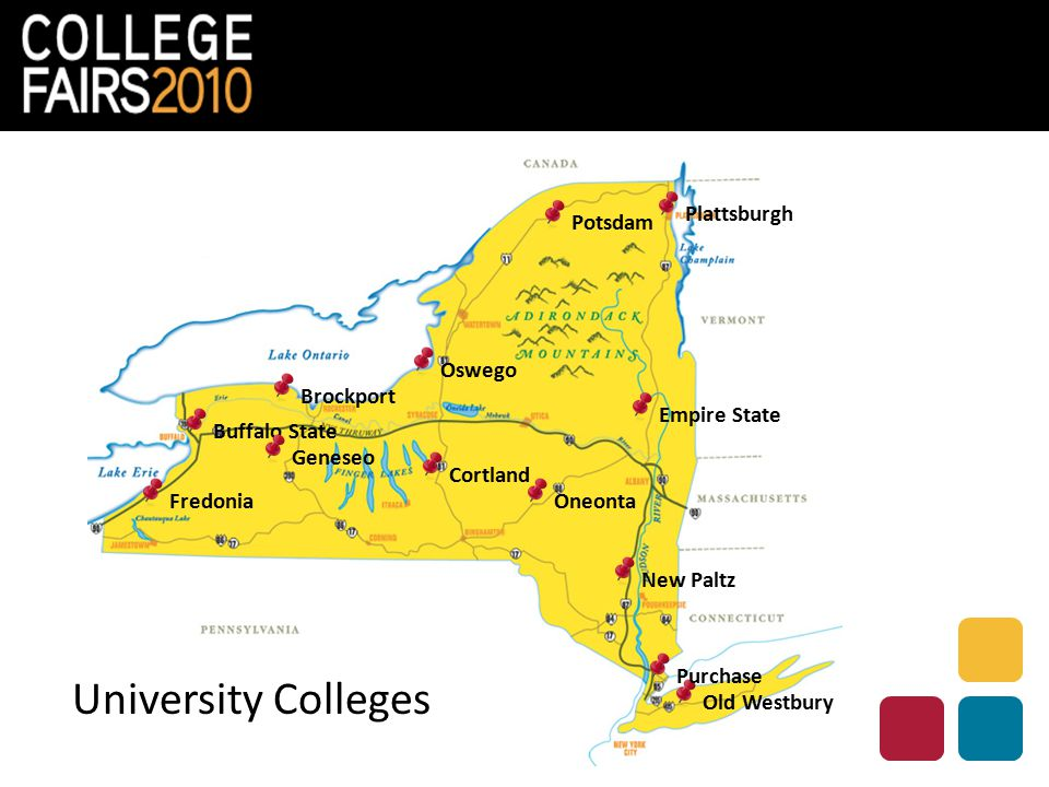 Brockport University Colleges Buffalo State Cortland Empire State Fredonia Geneseo New Paltz Old Westbury Oneonta Oswego Plattsburgh Potsdam Purchase
