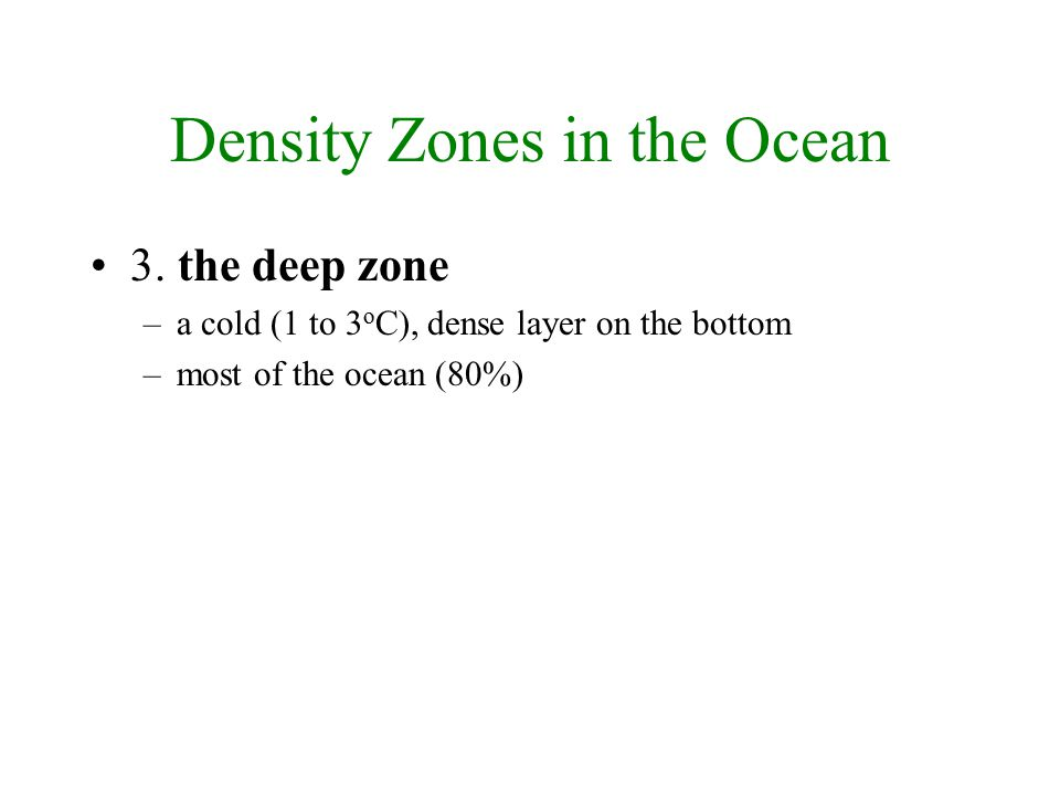 Density Zones in the Ocean 3.