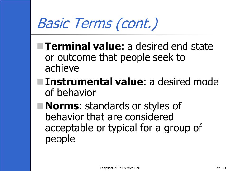 7- Copyright 2007 Prentice Hall 16 How is an Organization's Culture Transmitted to its Members.